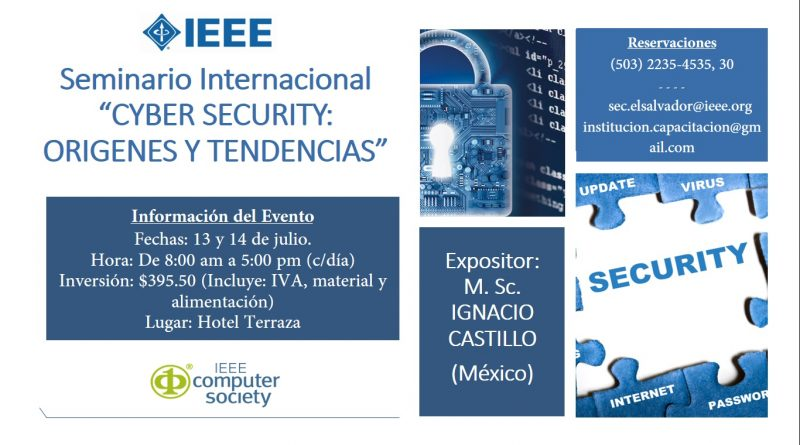 """Seminario internacional: """"Cyber security: Orígenes y Tendencias"""""""