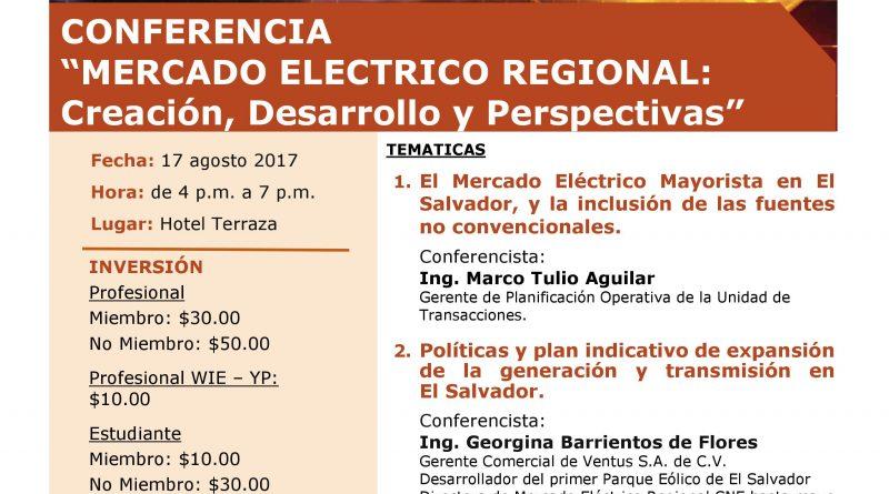 """Conferencia: """"Mercado Eléctrico Regional: Creación, Desarrollo y Perspectivas"""""""